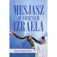 Mesjasz w świętach Izraela Nadler Sam