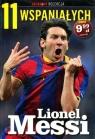 11 wspaniałych. Część 1. Lionel Messi