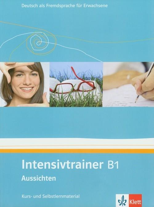 Intensivtrainer B1 Aussichten Kurs- und Selbslernmaterial Pire Henriette, Schwarz Eveline