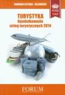 Turystyka Opodatkowanie usług turystycznych 2014 Szyszka-Olejowska Barbara