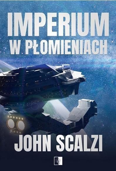 Imperium w płomieniach John Scalzi