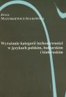 Wyrażanie kategorii inchoatywności w językach polskim bułgarskim i białoruskim