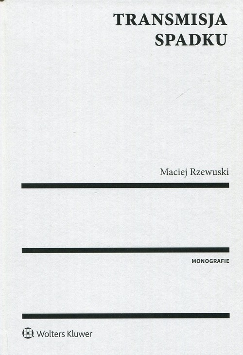 Transmisja spadku Rzewuski Maciej