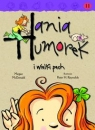 Hania Humorek i wielki pech