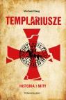 Templariusze Historia i mity
