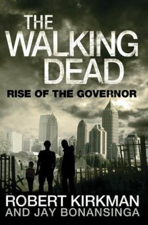 Rise of the Governor Bonansinga Jay, Kirkman Robert