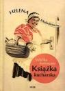 Wielka Ilustrowana Książka Kucharska