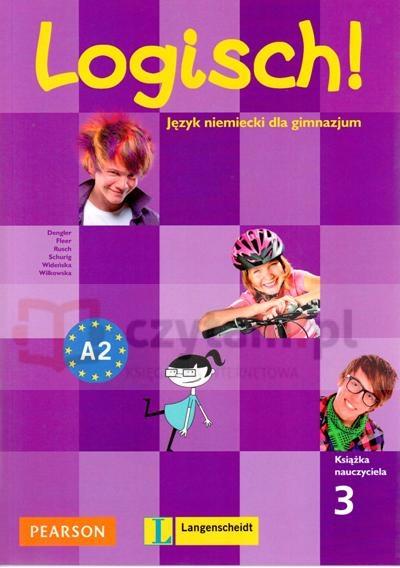 Logisch! 3 poradnik dla nuczyciela+CD Stefanie Dengler, Sarah Fleer, Paul Rusch, Ewa Wideńska, Monika Wilkowska