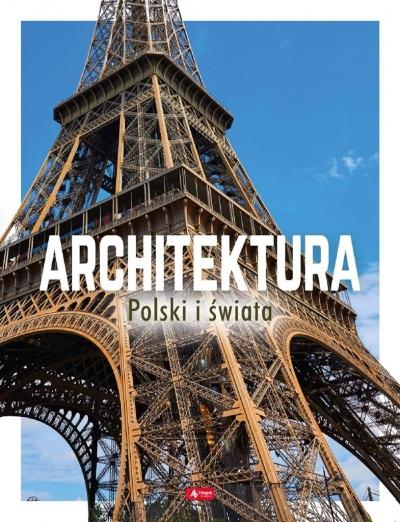 Architektura Polski i świata praca zbiorowa