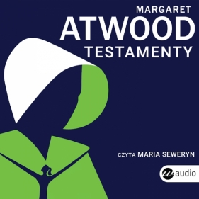 Testamenty Atwood Margaret