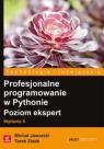 Profesjonalne programowanie w Pythonie Poziom ekspert Jaworski Michal, Ziade Tarek