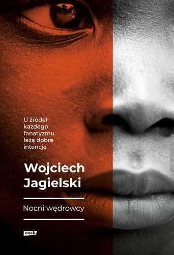 Nocni Wędrowcy Wojciech Jagielski