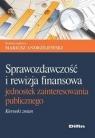 Sprawozdawczość i rewizja finansowa jednostek zainteresowania publicznego