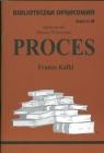 Biblioteczka Opracowań Proces Franza Kafki