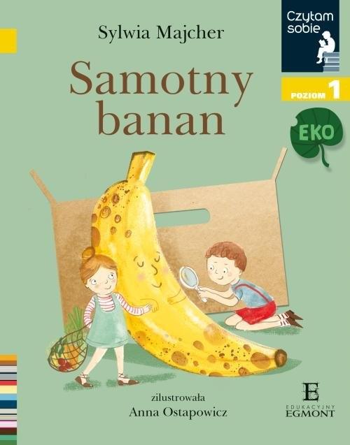 Czytam sobie Eko. Samotny banan Majcher Sylwia