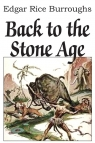 Back to the Stone Age Burroughs Edgar Rice