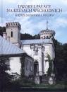 Dwory i pałace na Kresach Wschodnich