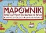 Mapownik czyli praktyczny kurs mazania po mapach Mizielińska Aleksandra, Mizieliński Daniel