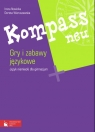 Kompass neu Gry i zabawy językowe Gimnazjum Nowicka Irena, Wieruszewska Dorota
