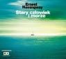 Stary człowiek i morze  (Audiobook) CD MP3 ERNEST HEMINGWAY