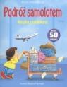 Podróż samolotem Książka z naklejkami