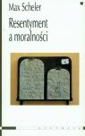 Resentyment a moralności