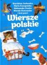 Wiersze polskie Jachowicz Stanisław, Konopnicka Maria, Fredro Aleksander, Chotomska Wanda i inni