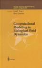 Computational Modeling in Biological Fluid Dynamics Fauci