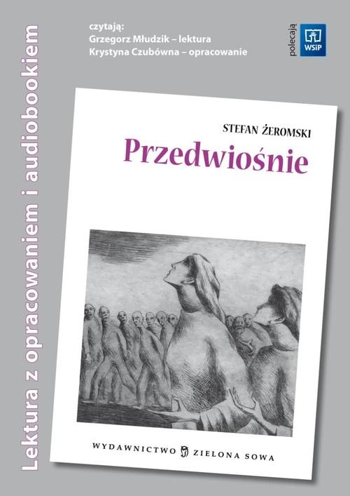 Przedwiośnie Lektura z opracowaniem + audiobook Żeromski Stefan