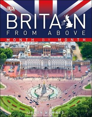 Britain from Above Month by Month Hawkes, Jason