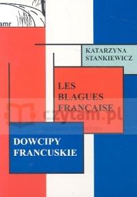 Les blagues Francaise Dowcipy francuskie Stankiewicz Katarzyna