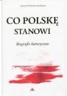 Co Polskę stanowi. Biografie historyczne. Wieliczka-Szarkowa Joanna