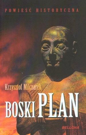 Boski plan Milczarek Krzysztof