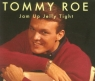 Jam Up Jelly Tight  Tommy Roe