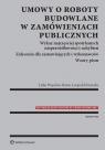 Umowy o roboty budowlane w zamówieniach publicznych Wykaz najczęściej Więcław-Bator Lidia, Kruszka Leopold