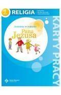 Religia 1 Jesteśmy w rodzinie Pana Jezusa Karty pracy (red.)ks. prof. Jan Szpet i Danuta Jackowiak