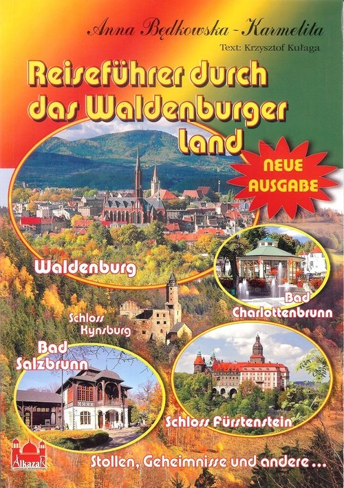 Reiseführer durch das Waldenburger Land Będkowska-Karmelita Anna, Kałyga Krzysztof