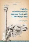 Polityka zachodnia cesarzy Marcjana (450-457) i Leona I (457-474)