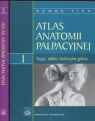 Atlas anatomii palpacyjnej Tom 1-2 Szyja tułów i kończyna górna / Serge Tixa