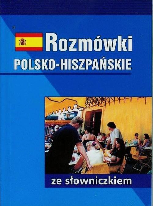Rozmówki polsko-hiszpańskie ze słowniczkiem Jakubowski Bronisław
