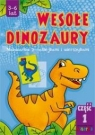 Wesołe dinozaury część 1  Karpińska Agata