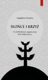 Słońce i krzyż O architekturze organicznej Imre Makovecza