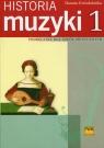 Historia muzyki 1 Podręcznik dla szkół muzycznych