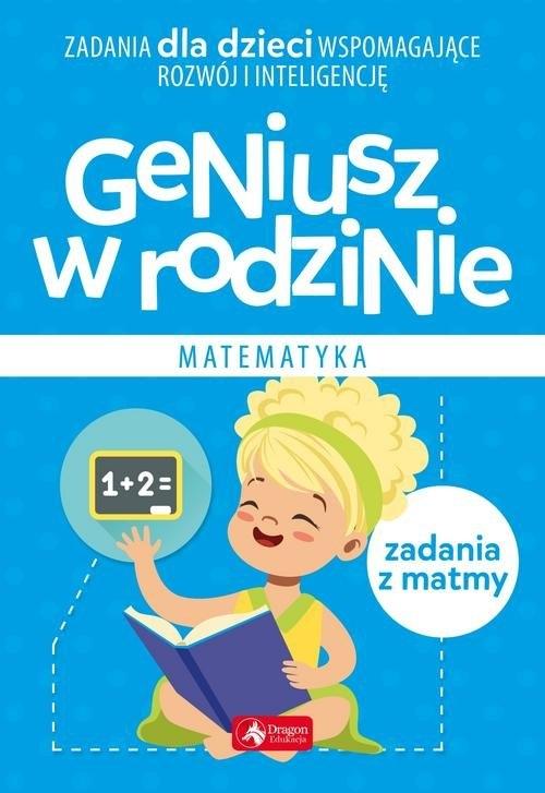 Geniusz w rodzinie Matematyka Baturo Iwona