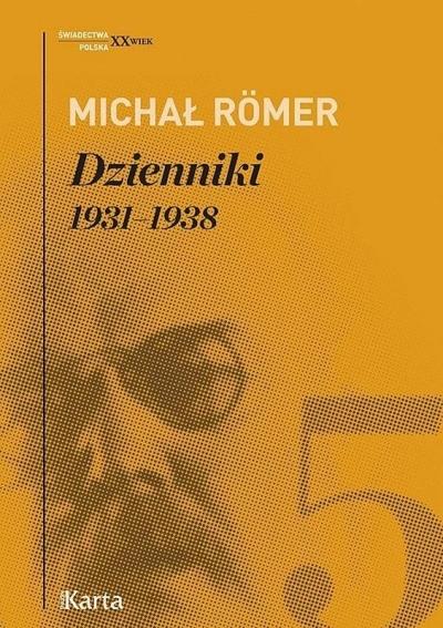 Dzienniki 1931-1938 T.5 Michał Römer