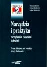 Narzędzia i praktyka zarządzania zasobami ludzkimi  Juchnowicz Marta (red.)