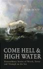 Come Hell and High Water Jean Hood, J Hood