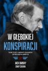 W głębokiej konspiracji Tajne życie i labirynt lojalności szpiega KGB Barsky Jack, Coloma Cindy