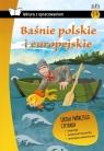 Baśnie polskie i europejskie z opracowaniem