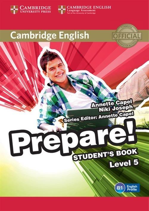 Cambridge English Prepare! 5 Student's Book Capel Annette, Joseph Niki